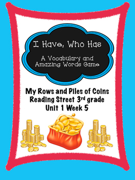 My Rows and Piles of Coins game - I have, Who Has  Reading
