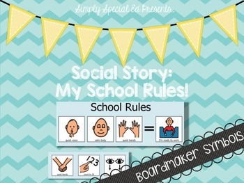 Social Story: My School Rules