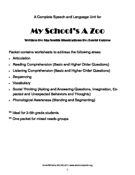 My School's A Zoo - Speech, Language and Literacy All-in-One