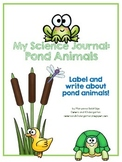 My Science Journal: Pond Animals