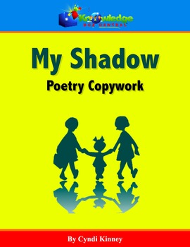 My Shadow - Poetry Copywork