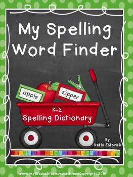 My Spelling Word Finder: A Personal Spelling Dictionary fo