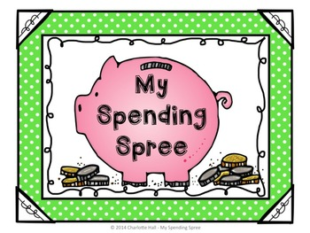 My Spending Spree: Counting, Adding, and Subtracting Coins