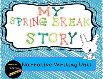 My Spring Break Story-Narrative Writing