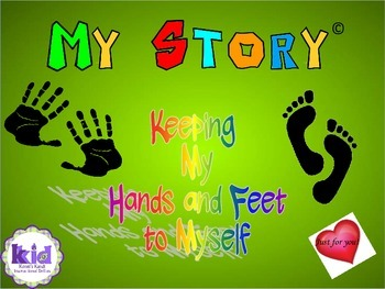 My Story  Keeping My Hands and Feet to Myself