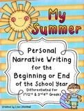 Narrative Writing ~ My Summer