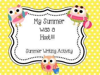 My Summer was a Hoot! - Summer Writing Activitiy