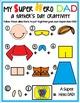 My Super Hero Dad!: A Father's Day SUPERHERO Craftivity