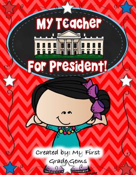 My Teacher For President!- Free