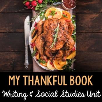 My Thankful Book - Thanksgiving Literacy & Social Studies Fun!