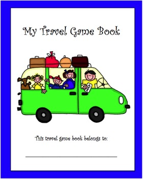 """""""My Travel Game Book"""" for Road Trips with Children"""