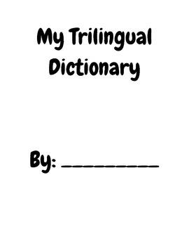 My Trilingual Dictionary (ESL, FSL)