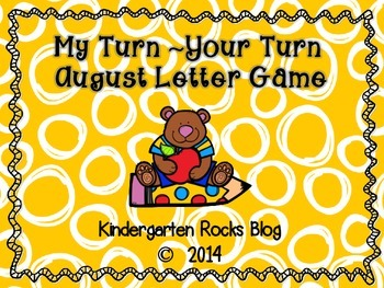 My Turn ~ Your Turn August Letter Game