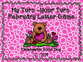 My Turn ~ Your Turn February Letter Game