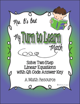 My Turn to Learn QR Code Task Cards: Solve Two-Step Linear