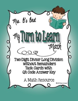 My Turn to Learn Task Cards: Two-Digit Long Division witho