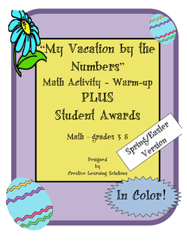 My Vacation By the Numbers Warm-up-Spring-Plus Student Awards