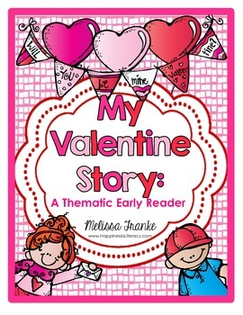 My Valentine Story: A Thematic Early Reader
