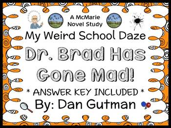 My Weird School Daze: Dr. Brad Has Gone Mad! Novel Study /