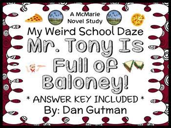 My Weird School Daze: Mr. Tony Is Full of Baloney! (Dan Gu