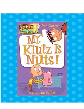 My Weird School: Mr. Klutz Is Nuts! (Dan Gutman) Comprehen