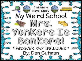 My Weird School: Mrs. Yonkers Is Bonkers! (Gutman) Novel S