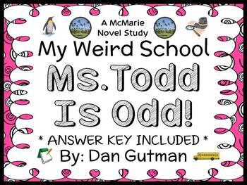 My Weird School: Ms. Todd Is Odd! (Dan Gutman) Novel Study
