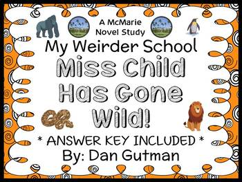 My Weirder School: Miss Child Has Gone Wild! (Dan Gutman)