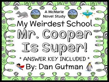 My Weirdest School #1: Mr. Cooper Is Super! (Gutman) Novel