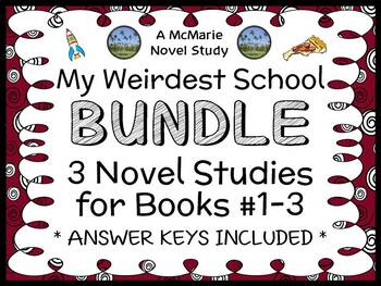 My Weirdest School BUNDLE (Dan Gutman) 3 Novel Studies : B