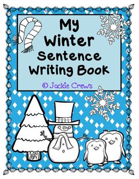 My Winter Sentence Writing Book: Reading & Writing Seasona
