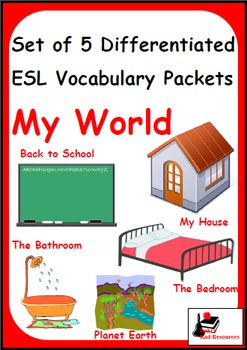 My World - Set of 5 Differentiated ESL Vocabulary Packets