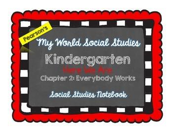 My World Social Studies Kindergarten Notebook - Unit 2: Ev