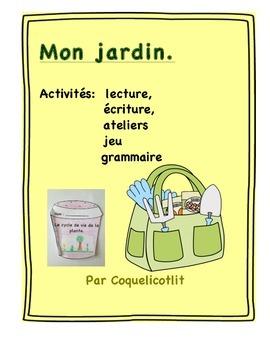 My garden- Mon jardin: activités et centres