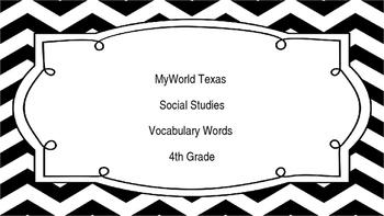 MyWorld Texas 4th Grade S.Studies Vocab. Chapter 3