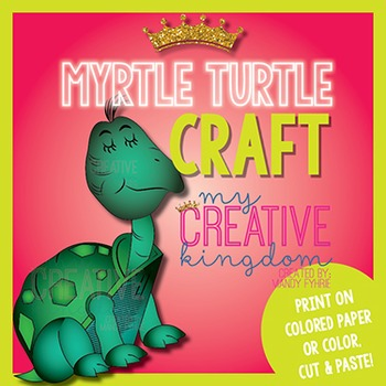 Myrtle the Turtle Craft
