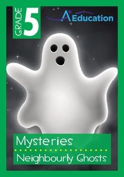 Mysteries - Neighbourly Ghosts - Grade 5