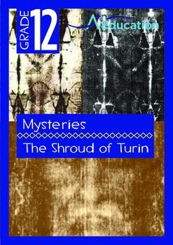Mysteries - The Shroud of Turin - Grade 12