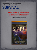 Mystery & Mayhem - SURVIVAL: Real Tales of Endurance