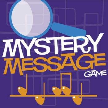 Mystery Message   Music Lesson (Pitch) and Game (Digital Print)