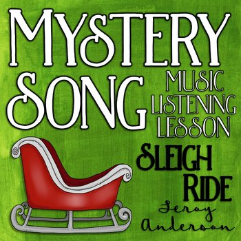Mystery Song Music Listening: Sleigh Ride