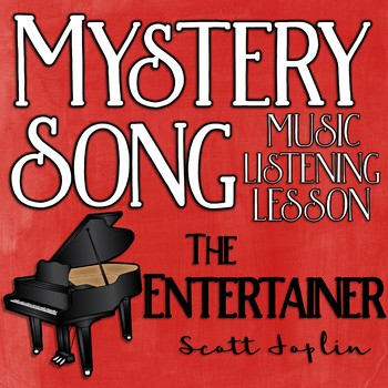 Mystery Song Music Listening: The Entertainer