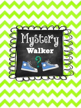 Mystery Walker Chevron Sign