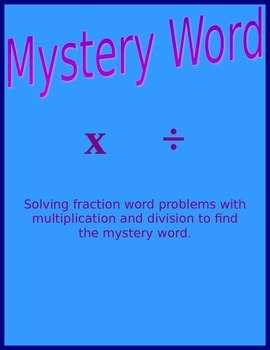 Fraction Word Problems - Mystery Word -Multiplication and