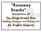 Runaway Snacks: Variations of The Gingerbread Man