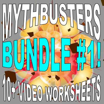 Mythbusters Bundle 1 (10 video worksheets and more!)