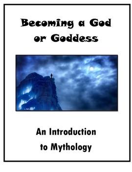 Mythology Introduction- Becoming a God