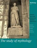 Mythology Unit 1 The Study of Mythology