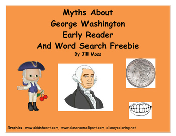 Myths About George Washington Early Reader and Word Search