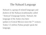 NAHUATL, SPANISH and ENGLISH WORDS